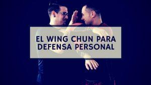 wing chun defensa personal